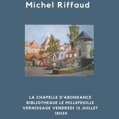 Exposition Michel Riffaud